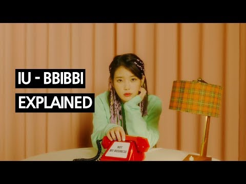 IU - BBIBBI Explained by a Korean