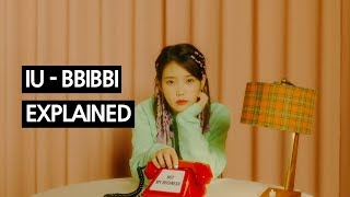 Video IU - BBIBBI Explained by a Korean MP3, 3GP, MP4, WEBM, AVI, FLV Februari 2019