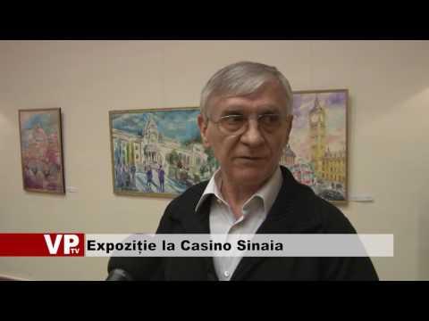 Expoziție la Casino Sinaia