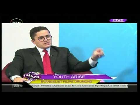Tukuza 27th June 2016 YOUTH ARISE: Evanglist Filipe Drumond