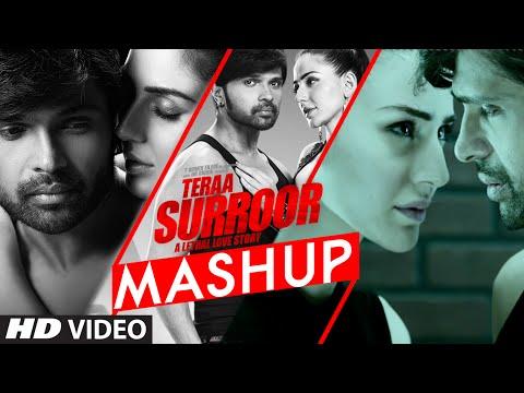 TERAA SURROOR MASHUP VIDEO SONG | Himesh Reshammiya, DJ Kiran Kamath| T-Series