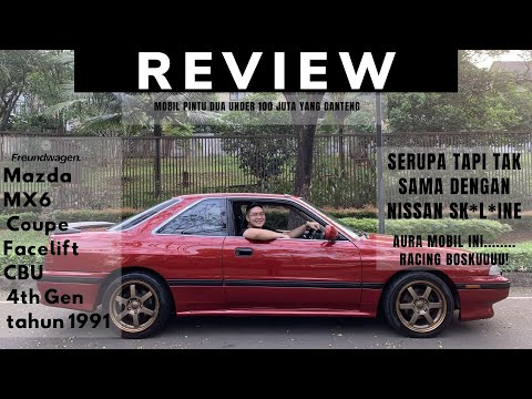 Freundwagen's Mazda MX6 Coupe 4th Gen Facelift 1991 Review (Indonesia)
