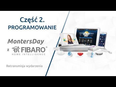 MontersDay z Fibaro Cz.2 PROGRAMOWANIE retransmisja