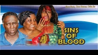 Sins of the Blood Nigerian Movie [Part 1]