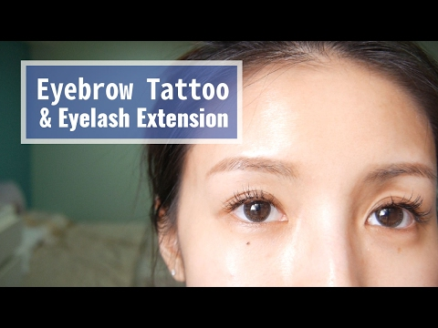 Eyebrow Tattoo & Lash Extension 飄眉/霧眉/接睫毛分享