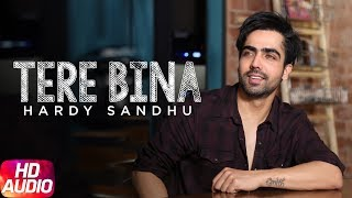 Song - Tere BinaSinger - Harrdy SandhuMusic - Arjunaa harjaiLyrics - Jaani, KumaarLabel - Speed RecordsJio Music- http://bit.ly/2repxv5Operator Codes -Airtel Subscribers Direct Dial to 5432116096331 Set as Hello tune (toll Free)https://www.airtelhellotunes.in/singl...Vodafone Subscribers for Caller Tune Direct Dial 5379149115Idea Subscribers for Dialer Tone Direct Dial 567899149115Aircel Subscribers SMS DTSPACE 6539225 to 53000BSNL North Subscribers SMS BTSPACE 6539225 to 56700Full track listen on WynkAvailable for Download on iTunes - https://itunes.apple.com/album/tere-b...Hear it on Saavn - http://www.saavn.com/s/album/punjabi/...Listen to it on Gaana - http://gaana.com/album/mahi-nriLike  Share  Spread  Love   Enjoy & stay connected with us!► Subscribe to Speed Records : http://bit.ly/SpeedRecords► Like us on Facebook: https://www.facebook.com/SpeedRecords► Follow us on Twitter: https://twitter.com/Speed_Records► Follow us on Instagram: https://instagram.com/Speed_Records► Follow on Snapchat : https://www.snapchat.com/add/speedrecords Digitally Powered by One Digital Entertainment [https://www.facebook.com/onedigitalentertainment/][Website - http://www.onedigitalentertainment.com] Publishing Partner By - Gabruu.comWebsite: http://www.gabruu.com/Facebook : https://www.facebook.com/GabruuOfficial/?fref=ts  Virasat Facebook Link - https://m.facebook.com/Virasat-152196...Oops TV Facebook Link - https://m.facebook.com/oopstvfun/