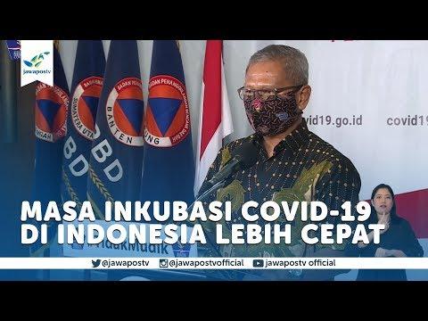 Masa Inkubasi Covid-19 Di Indonesia Lebih Cepat