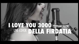 Stephanie Poetri - I Love You 3000 (cover) By Della Firdatia