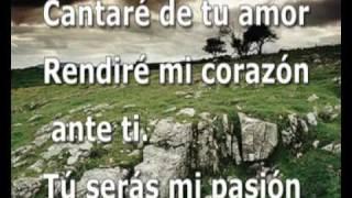 Cantaré De Tu Amor Danilo Montero