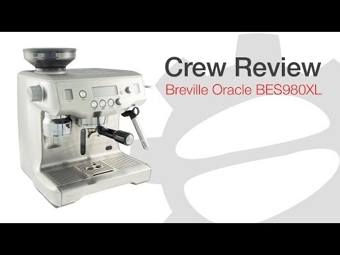 Crew Review: Breville Oracle BES980XL