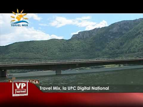 Travel Mix, la UPC Digital Naţional