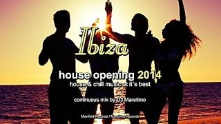 DJ Maretimo - Ibiza House Opening 2014 (Full Album) HD, Balearic Deep House Music