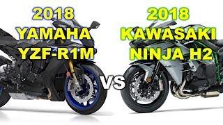 5. 2018 YAMAHA YZF-R1M vs 2018 KAWASKI NINJA  H2- Specifications Match
