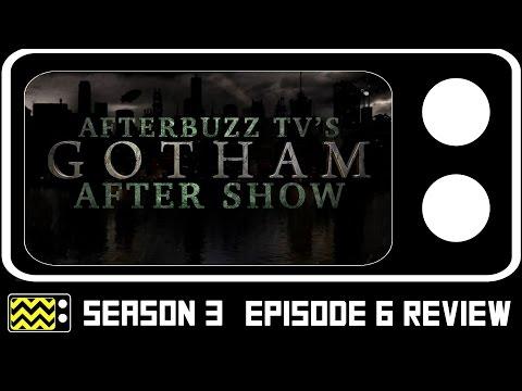 Gotham Season 3 Episode 6 Review & After Show | AfterBuzz TV