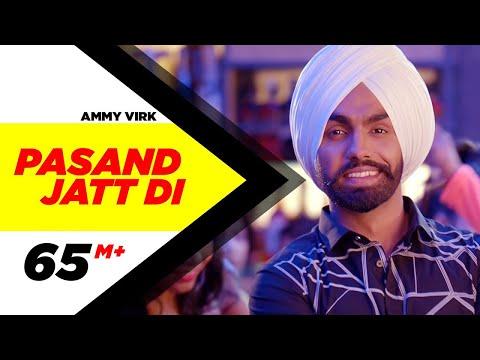 Pasand Jatt Di   Qismat   Ammy Virk   Sargun Mehta   Jaani   Sukh-E Muzical Doctorz   New Song 2018