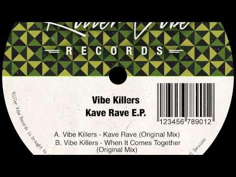 Vibe Killers - Kave Rave (Original Mix)