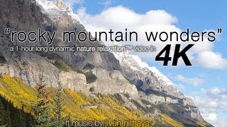 "1 HR 4K: ""Rocky Mountain Wonders"" Nature Relaxation Video w Calming Yoga Music"