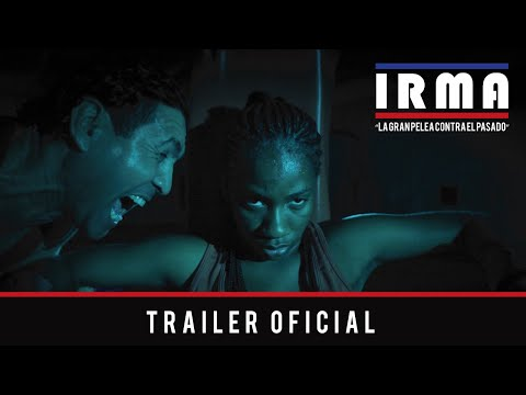 IRMA [Trailer Oficial]