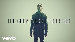 Video Newsboys - Greatness Of Our God (Official Lyric Video) MP3, 3GP, MP4, WEBM, AVI, FLV Mei 2019