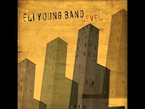 That's the Way- Eli Young Band