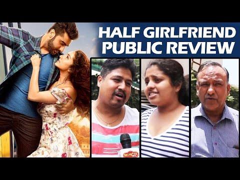 Half Girlfriend PUBLIC REVIEW - Arjun Kapoor, Shraddha Kapoor