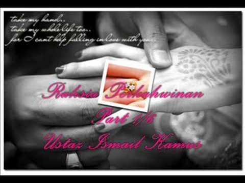 Ust Ismail Kamus – Part 1/6 Rahsia Perkahwinan