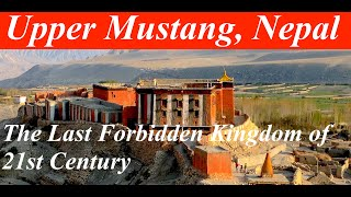 Secret Kingdom : Upper Mustang trek in Nepal.