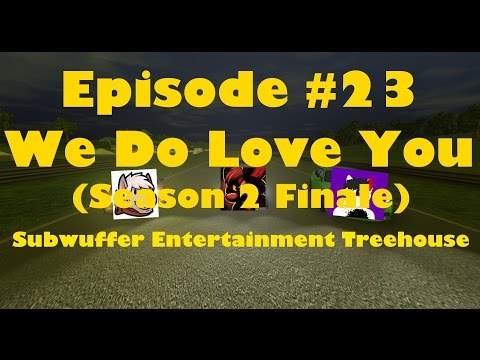 S.E.T. - #23 We Do Love You: Season 2 Finale (12/9/2016 Live Stream)