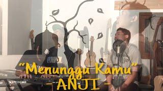 Video Menunggu Kamu - Anji | cover by GuyonWaton Feat. Om Wawes MP3, 3GP, MP4, WEBM, AVI, FLV Agustus 2018
