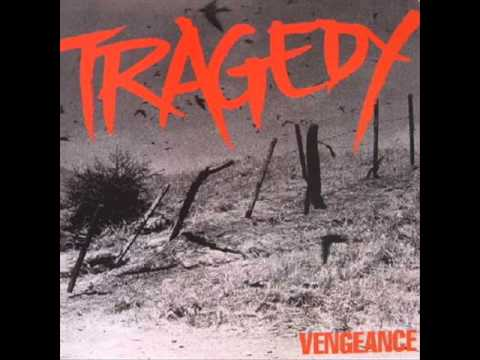 tragedy - Conflicting Ideas Call to Arms Vengeance Recurring Nightmare Beginning of the End The Lure Night Falls The Day After War Within Us Revengeance To The Dogs No...