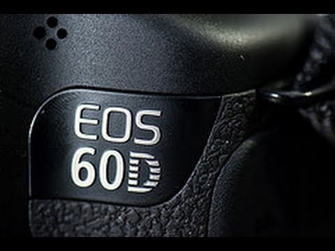 How to - Canon 60D Tutorial