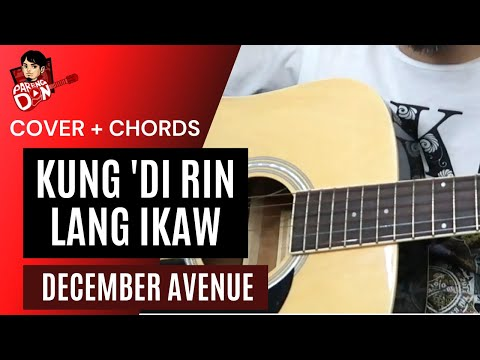 Guitar Tutorial 'Kung Di Rin Lang Ikaw' Chords + beginners Strumming – December Avenue feat Moira