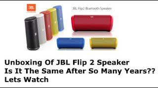JBL FLIP 2 | JBL Store | August 2017 | Unboxing & Sound Test | Portable Bluetooth Speakers With NFC