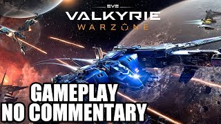 EVE: Valkyrie Warzone - Gameplay / No Commentary