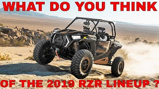 10. 2019 POLARIS RZR LINEUP DISCUSSION