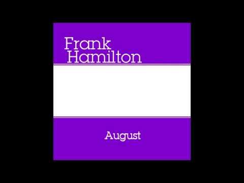 Frank Hamilton - Know Who We Are lyrics