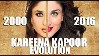 KAREENA KAPOOR Evolution (2000-2016)