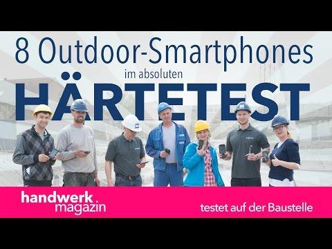 8 Outdoor-Smartphones im Baustellen-Test