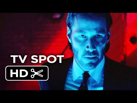 John Wick Extended TV SPOT (2014) - Keanu Reeves, Willem Dafoe Action Movie HD