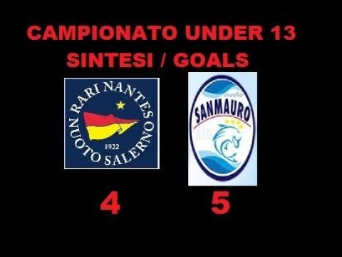 R.N. SALERNO Vs SAN MAURO CAMPIONATO PALLANUOTO UNDER 13 SINTESI GOALS HIGHLIGHTS