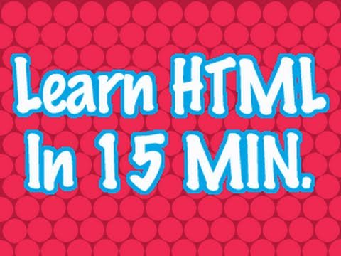 Learn HTML in 15 Minutes