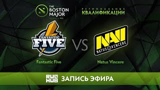 Fantastic Five vs Natus Vincere, Boston Major Qualifiers - Europe [GodHunt, Lex]