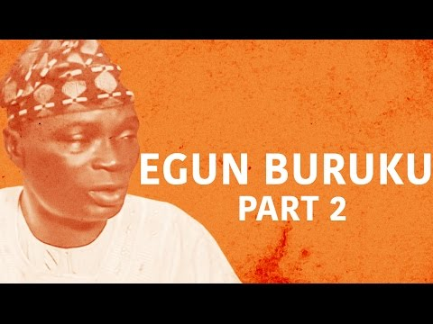 Egun Buruku [Part 2] -  Latest 2016 Nigerian Nollywood Drama Movie (Yoruba Full HD)