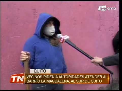 Vecinos piden a autoridades atender al barrio La Magdalena, al sur de Quito
