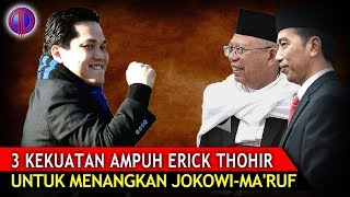 Video 3 Kekuatan Ampuh Erick Thohir untuk Menangkan Jokowi Ma'ruf MP3, 3GP, MP4, WEBM, AVI, FLV September 2018