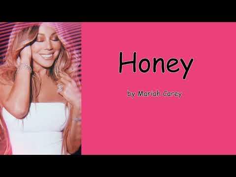 Honey by Mariah Carey (Lyrics)