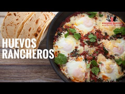 Sunny Queen Huevos Rancheros | Everyday Gourmet S6 E28