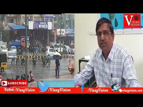 Weather Report Heavy Rains to Andhra Pradesh in Viakhapatnam,Vizagvision news...