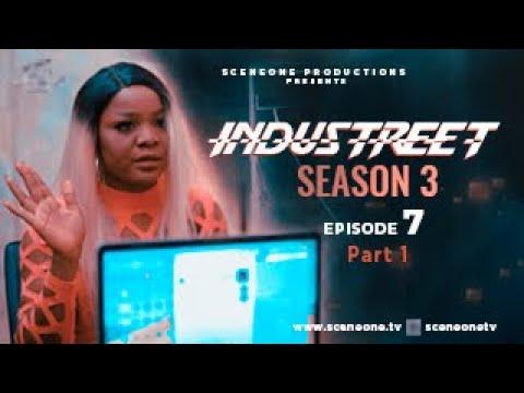 INDUSTREET S3EP07 - BREAKTHROUGH | Funke Akindele, Martinsfeelz, Sonorous, Mo Eazy