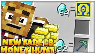 BRAND NEW FADE LUCKY BLOCK MONEY HUNT - MODDED MINECRAFT LUCKY BLOCK
